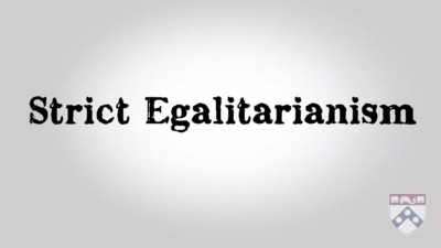 strict egalitarianism