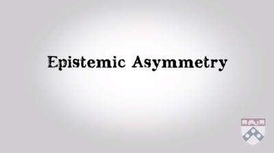 epistemic asymmetry