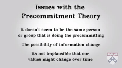 issues with the pre-commitment theory