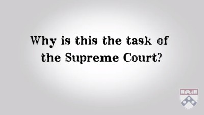 Why is this the task of the Supreme Court?